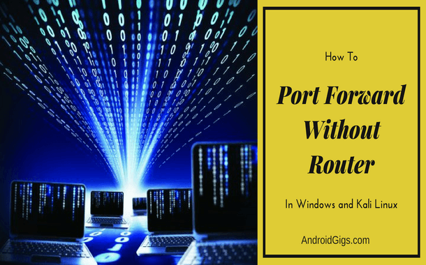 how to port forward without router