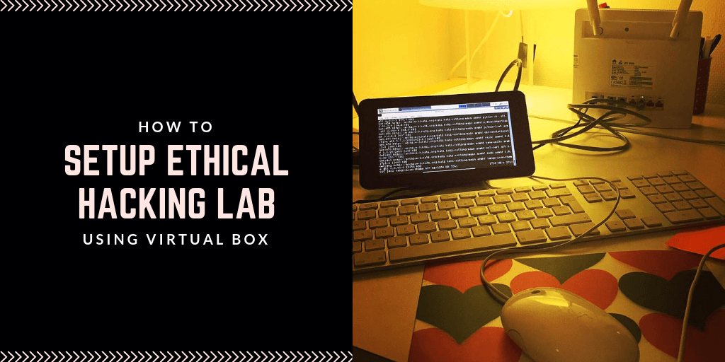 how to setup ethical hacking lab