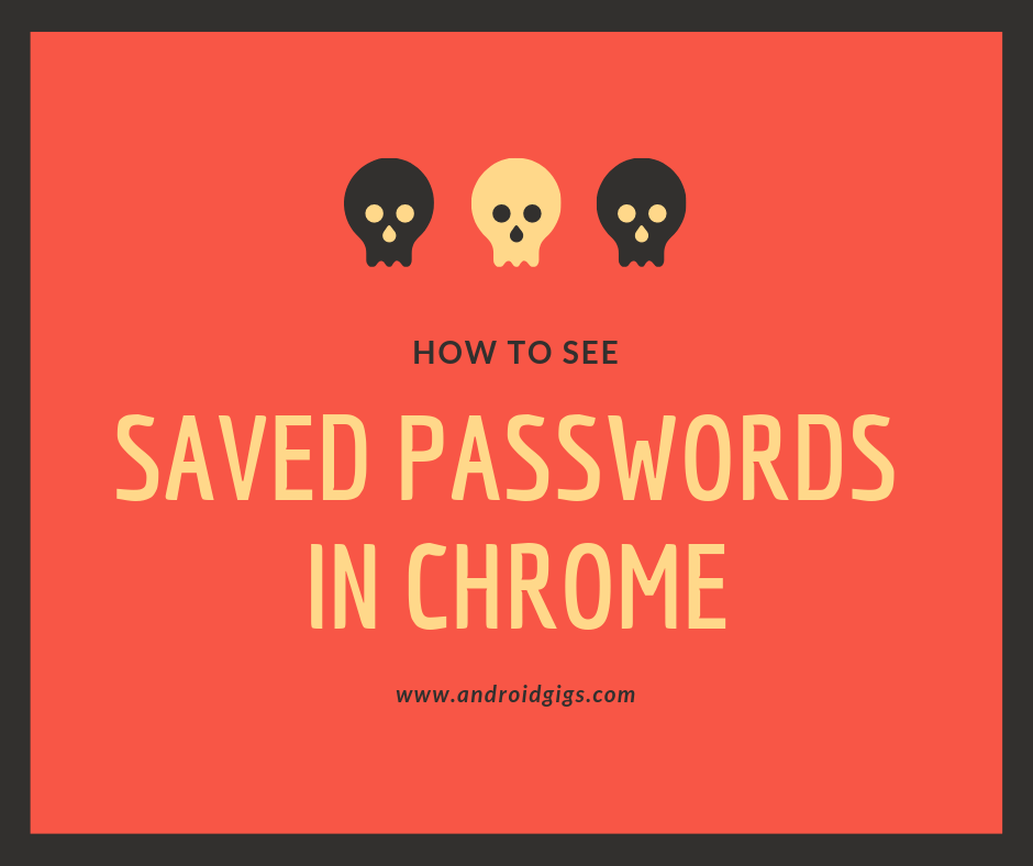 how to see passwords in chrome