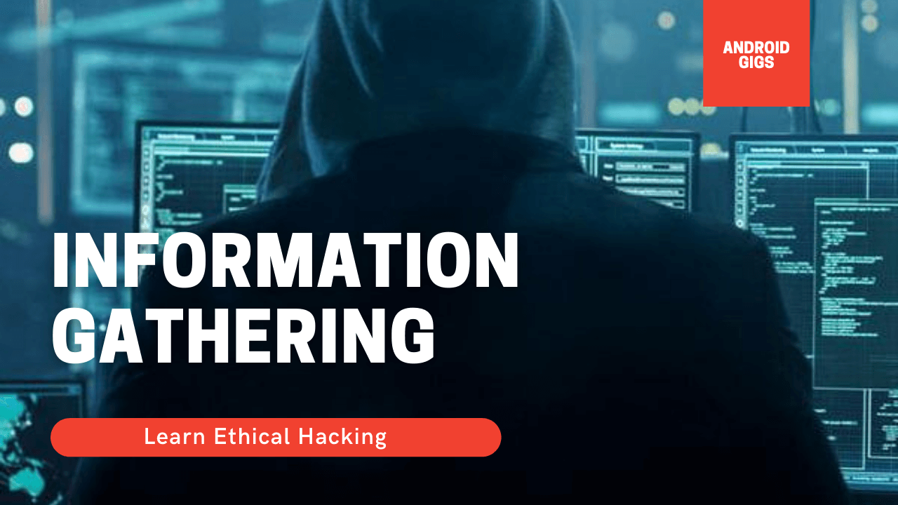 information gathering reconnaissance ethical hacking