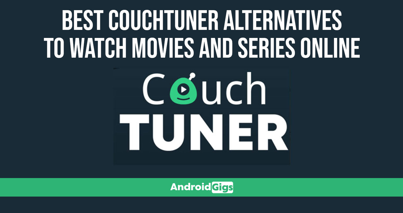 Best Couchtuner Alternatives to Watch Movies and Series Online